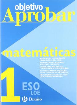 Objetivo aprobar LOE: Matemáticas 1 ESO