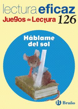 126.HABLAME DEL SOL.(JUEGOS LECTURA)