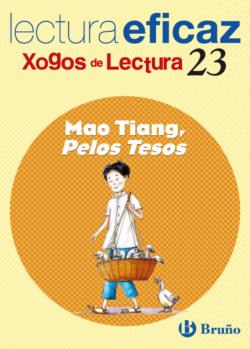 23/MAO TIANG,PELOS TESOS.(XOGO LECTURA)