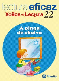 22/A PINGA DE CHOIVA.(XOGO LECTURA)