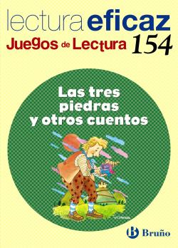 154.TRES PIEDRAS Y OTROS CUENTOS.(JUEGOS LECTURA)
