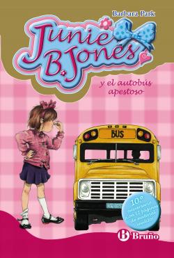 Junie B.Jones y el autobus apestoros Edición especial 10º aniversario