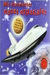 Mis alucinantes naves espaciales