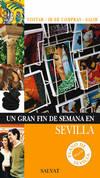 Un gran fin de semana en Sevilla