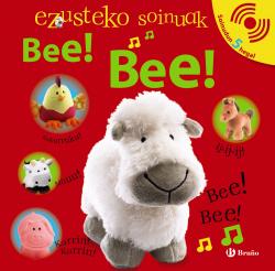 EZUSTEKO SOINUAK - Bee! Bee!