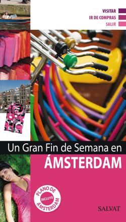Un gran fin de semana en Ámsterdam