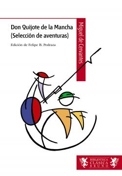 Don Quijote de la Mancha (Selección de aventuras)