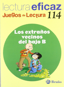 114.EXTRAÑOS VECINOS DEL BAJO B.(JUEGOS DE LECTURA)