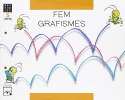 (CAT).(06).FEM GRAFISMES 5 ANYS.(BESTIOLES)