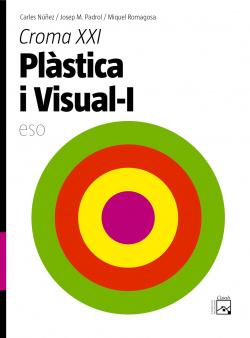 (VAL).(07).CROMA XXI.1R.ESO.PLASTICA I VISUAL