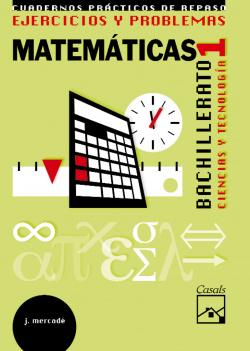 (08).EJERCICIOS Y PROBLEMAS 1O.BACH.(MATEMAT.TECNOLOGICAS)