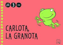 (VAL).(10).CARLOTA,LA GRANOTA 3 ANYS-2N.TRIM. (BELLUGUETS)