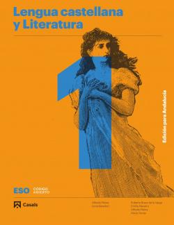 Lengua castellana y Literatura A 1 ESO Edición para Andalucía