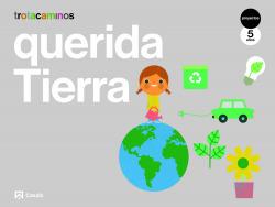 (21).QUERIDA TIERRA 5 AÑOS