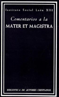 Comentarios a la Mater et Magistra