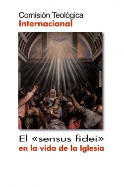 Sensus Fidei en la vida de la iglesia