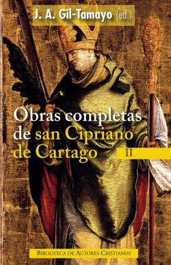 Obras completas de San Cipriano de Cartago, II