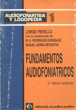 Fundamentos audiofoniátricos