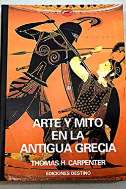 64.ARTE Y MITO EN ANTIGUA GRECIA (MUNDO ARTE)