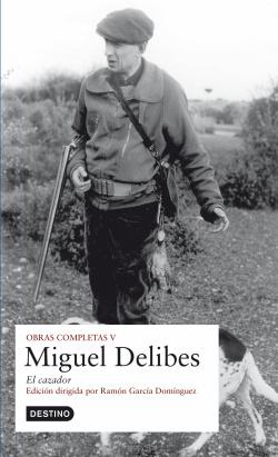 O.C. Miguel Delibes - El cazador