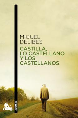 Castilla, lo castellano, los castellanos