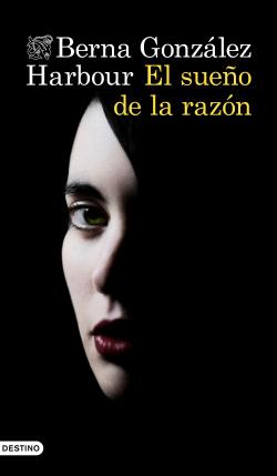 EL SUEÑO DE LA RAZON