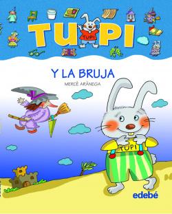 TUPI y la bruja (letra de palo)