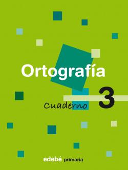 (07).CUADERNO ORTOGRAFIA 3 (1º.PRIMARIA)