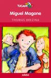 Miguel magone y el verdadero coraje