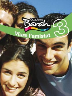 (CAT).(11).QUAD.BARAH 3.VIURE L´AMISTAT.