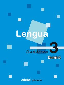 (07).CUAD.LENGUA 3-1O.PRIM.(DOMINO).