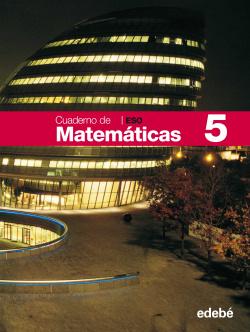 (08).CUADERNO MATEMATICAS 5 (2º.ESO)