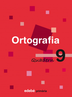 (CAT).(08).QUAD.ORTOGRAFIA 9.3R PRIM (EN RUTA)