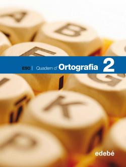 (CAT).(08).QUAD.ORTOGRAFIA 2.2N ESO