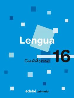 ANT/(09).CUADERNO LENGUA 16-6º.PRIM.(EN RUTA)