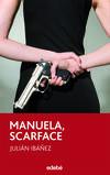 Manuela, scarface
