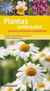 Plantas medicinales. Guía clara y sencilla para su identificación