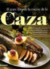 El Gran Libro de la Cocina de la Caza