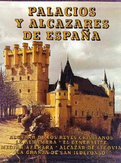 Palacios y alcaceres de España