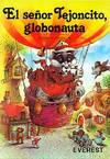 El señor Tejoncito, globonauta / Ladrones en Valdehelechos