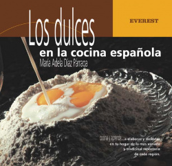Los dulces en la cocina española