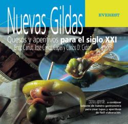 Nuevas Gildas. Quesos y aperitivos para el siglo XXI