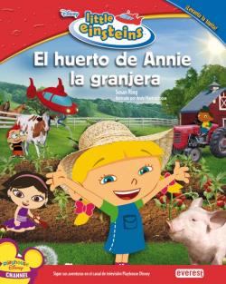 Little Einsteins. El huerto de Annie la granjera.