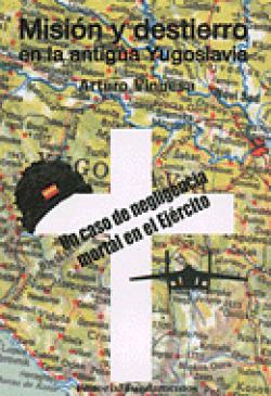 MISION Y DESTIERRO ANTIGUA YUGOSLAVIA