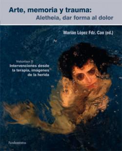 Arte, memoria y trauma. V. 2