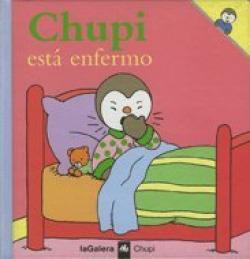 Chupi está enfermo