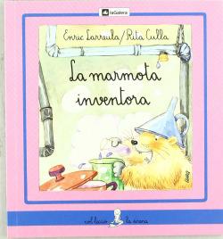 La marmota inventora