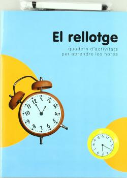 El rellotge. Quad. d'activitats per aprendre les hores