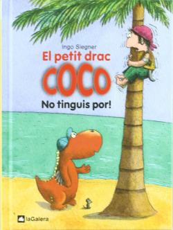 3. El petit drac Coco: No tinguis por!