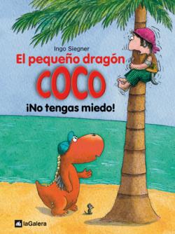 3. El pequeño dragón Coco: íNo tengas miedo!